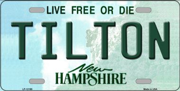 Tilton New Hampshire Novelty Metal License Plate LP-12196