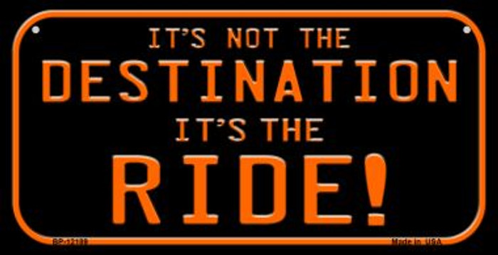 It's Not the Destination Novelty Metal Bicycle Plate BP-12189