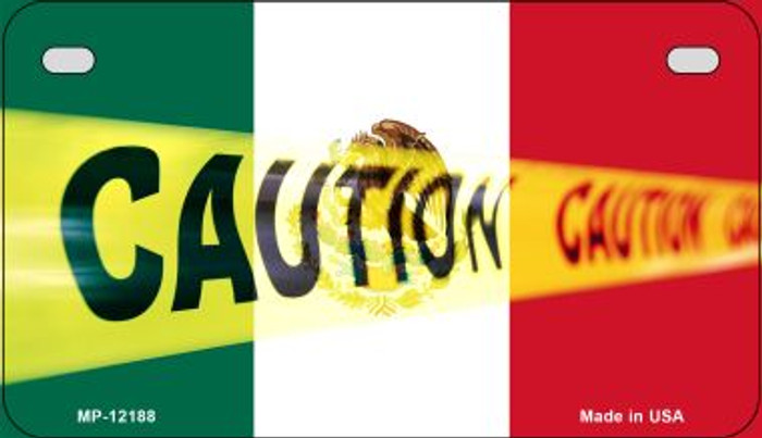 Caution Mexico Flag Novelty Metal Motorcycle Plate MP-12188