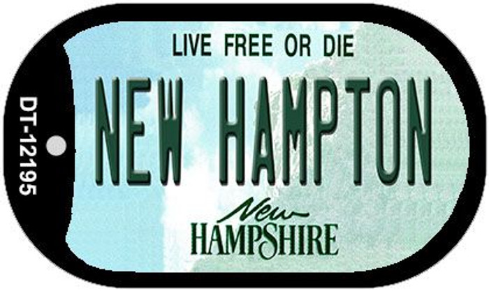 New Hampton New Hampshire Novelty Metal Dog Tag Necklace DT-12195