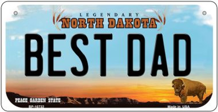 Best Dad North Dakota Novelty Metal Bicycle Plate BP-10732