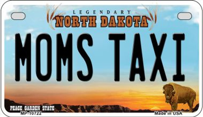 Moms Taxi North Dakota Novelty Metal Motorcycle Plate MP-10722