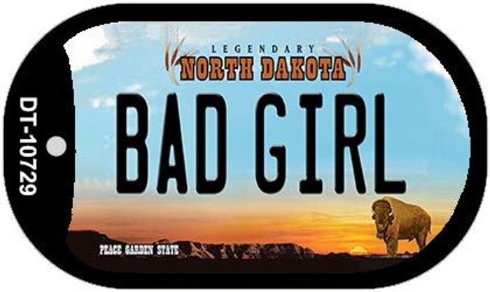Bad Girl North Dakota Novelty Metal Dog Tag Necklace DT-10729