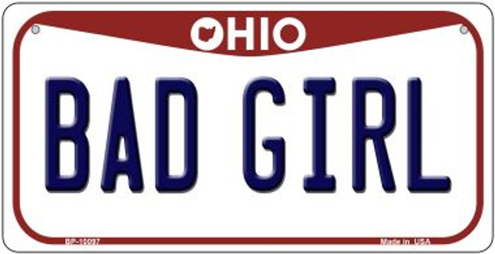 Bad Girl Ohio Novelty Metal Bicycle Plate BP-10097