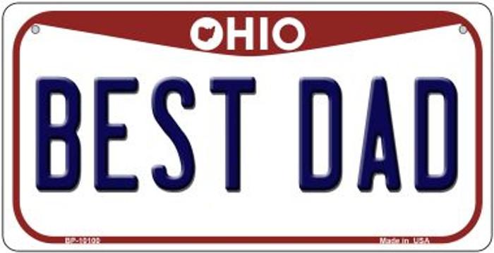 Best Dad Ohio Novelty Metal Bicycle Plate BP-10100