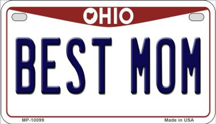 Best Mom Ohio Novelty Metal Motorcycle Plate MP-10099