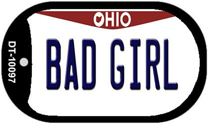Bad Girl Ohio Novelty Metal Dog Tag Necklace DT-10097