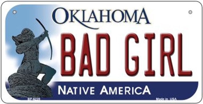 Bad Girl Oklahoma Novelty Metal Bicycle Plate BP-6228