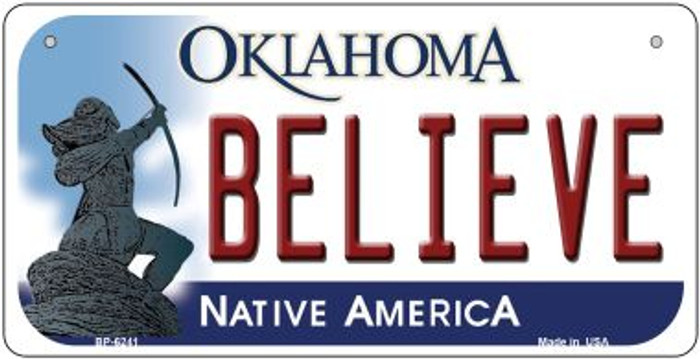 Believe Oklahoma Novelty Metal Bicycle Plate BP-6241