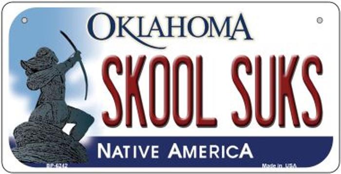 Skool Suks Oklahoma Novelty Metal Bicycle Plate BP-6242