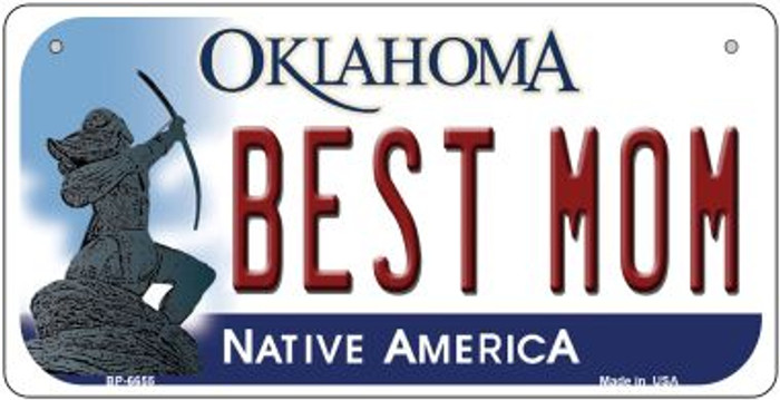 Best Mom Oklahoma Novelty Metal Bicycle Plate BP-6655