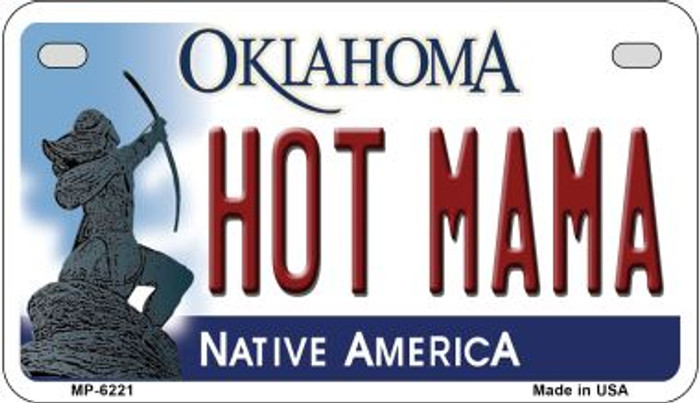 Hot Mama Oklahoma Novelty Metal Motorcycle Plate MP-6221