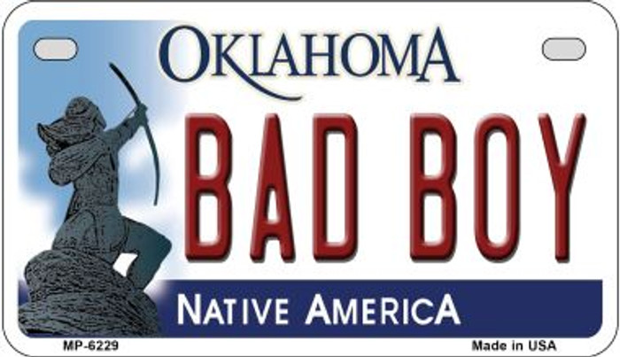 Bad Boy Oklahoma Novelty Metal Motorcycle Plate MP-6229