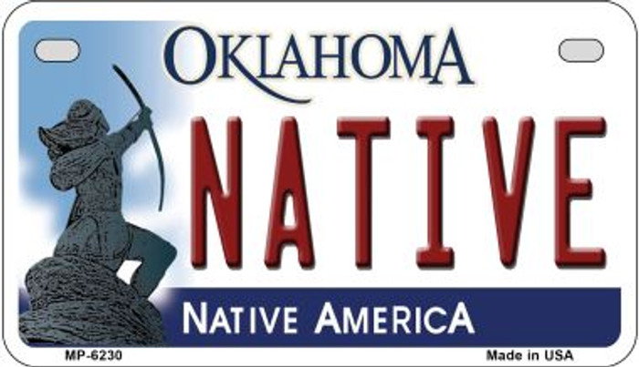 Native Oklahoma Novelty Metal Motorcycle Plate MP-6230