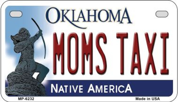 Moms Taxi Oklahoma Novelty Metal Motorcycle Plate MP-6232