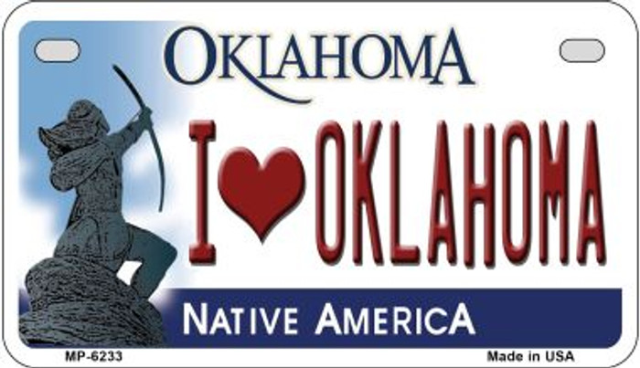 I Love Oklahoma Novelty Metal Motorcycle Plate MP-6233