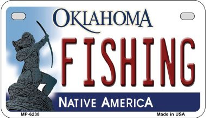Fishing Oklahoma Novelty Metal Motorcycle Plate MP-6238