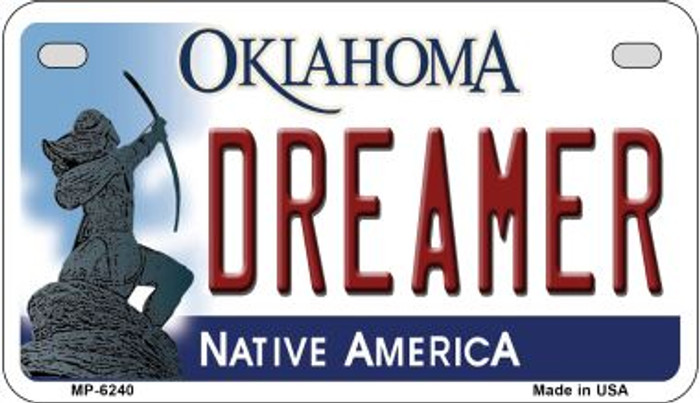 Dreamer Oklahoma Novelty Metal Motorcycle Plate MP-6240