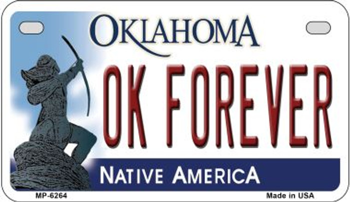 OK Forever Oklahoma Novelty Metal Motorcycle Plate MP-6264