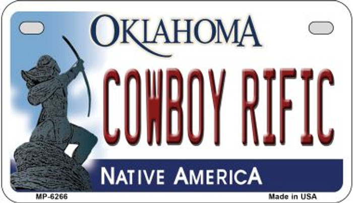 Cowboy Rific Oklahoma Novelty Metal Motorcycle Plate MP-6266