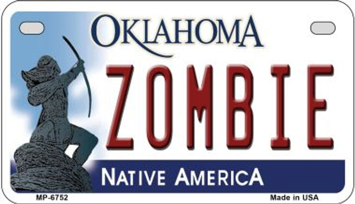 Zombie Oklahoma Novelty Metal Motorcycle Plate MP-6752