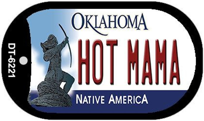 Hot Mama Oklahoma Novelty Metal Dog Tag Necklace DT-6221