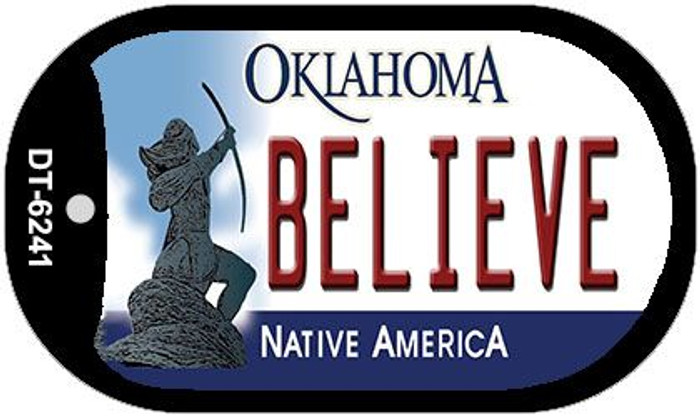 Believe Oklahoma Novelty Metal Dog Tag Necklace DT-6241