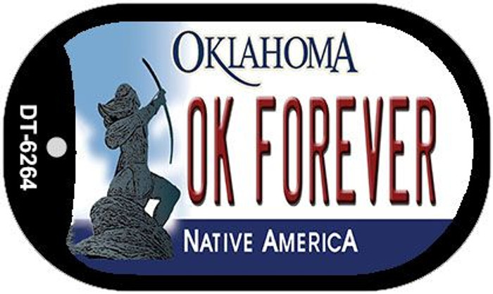 OK Forever Oklahoma Novelty Metal Dog Tag Necklace DT-6264