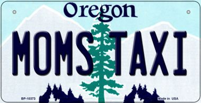 Moms Taxi Oregon Novelty Metal Bicycle Plate BP-10373