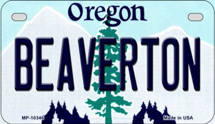 Beaverton Oregon Novelty Metal Motorcycle Plate MP-10346