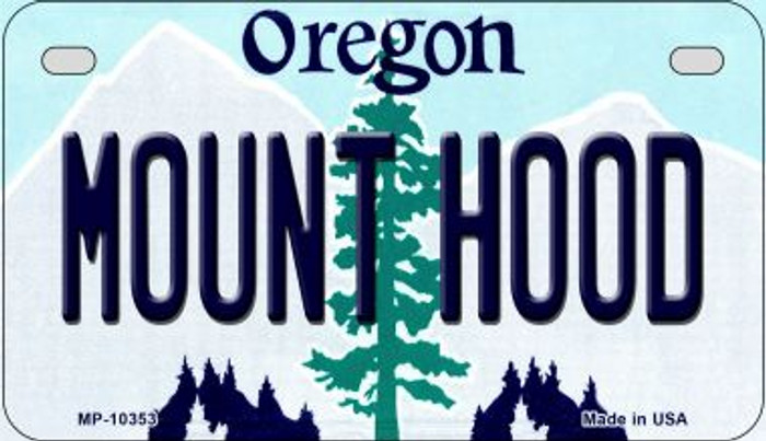 Mount Hood Oregon Novelty Metal Motorcycle Plate MP-10353