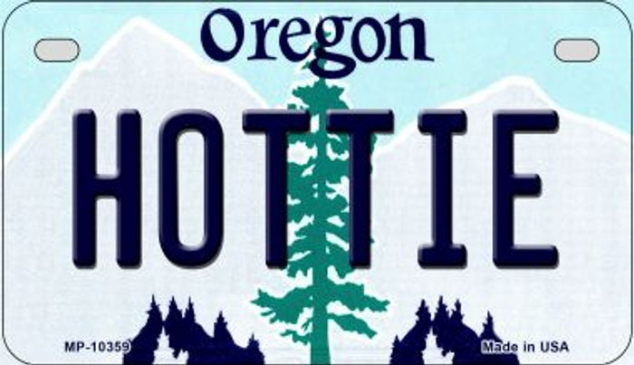 Hottie Oregon Novelty Metal Motorcycle Plate MP-10359