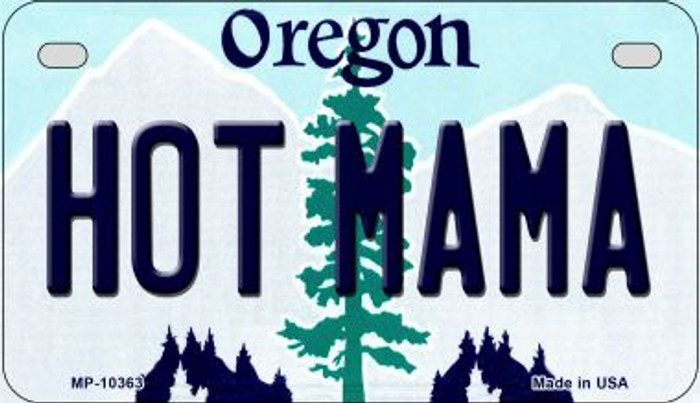 Hot Mama Oregon Novelty Metal Motorcycle Plate MP-10363