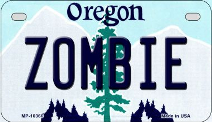 Zombie Oregon Novelty Metal Motorcycle Plate MP-10366