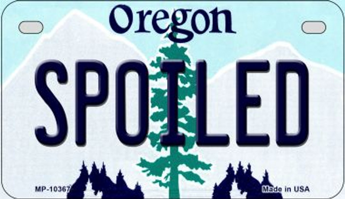Spoiled Oregon Novelty Metal Motorcycle Plate MP-10367