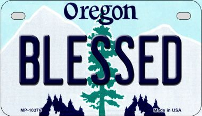 Blessed Oregon Novelty Metal Motorcycle Plate MP-10376