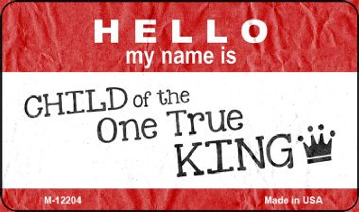 One True King Novelty Metal Magnet M-12204