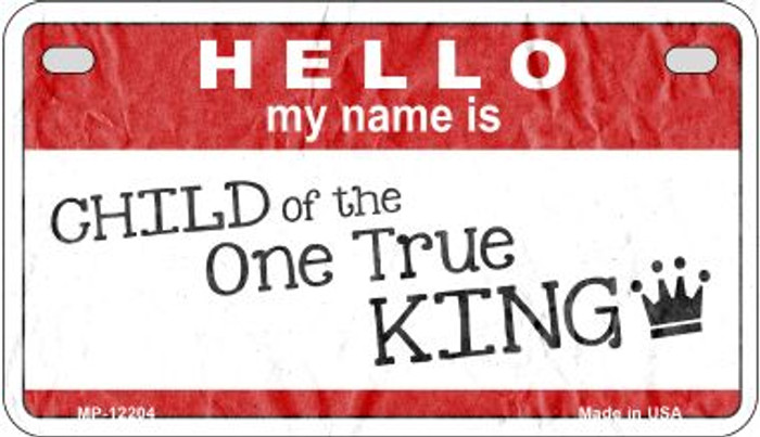 One True King Novelty Metal Motorcycle Plate MP-12204
