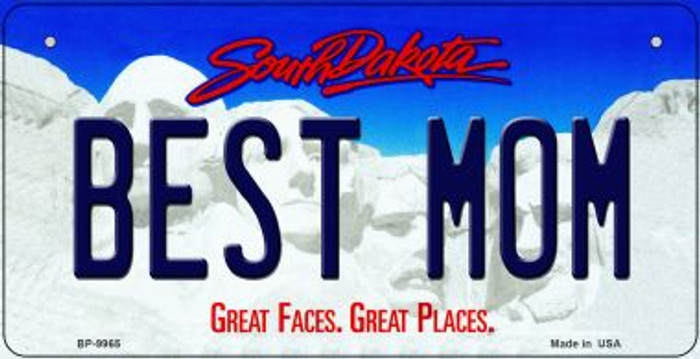 Best Mom South Dakota Novelty Metal Bicycle Plate BP-9965