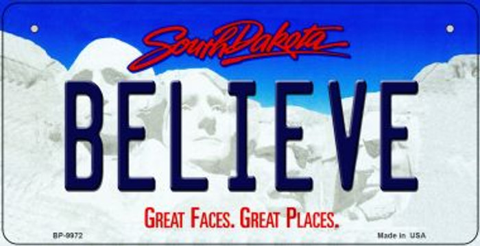 Believe South Dakota Novelty Metal Bicycle Plate BP-9972