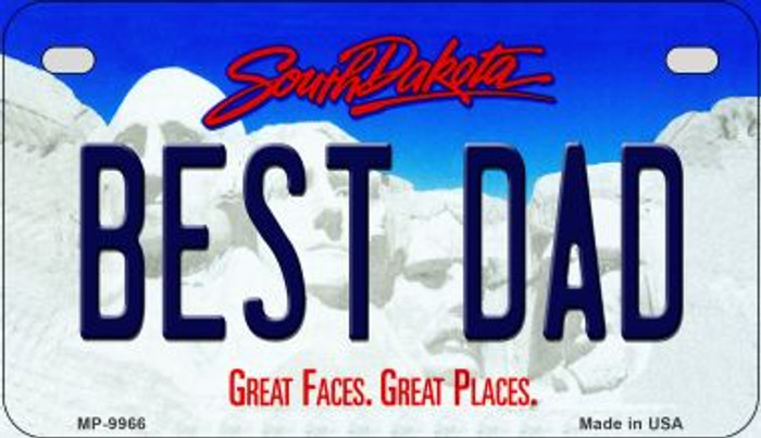 Best Dad South Dakota Novelty Metal Motorcycle Plate MP-9966
