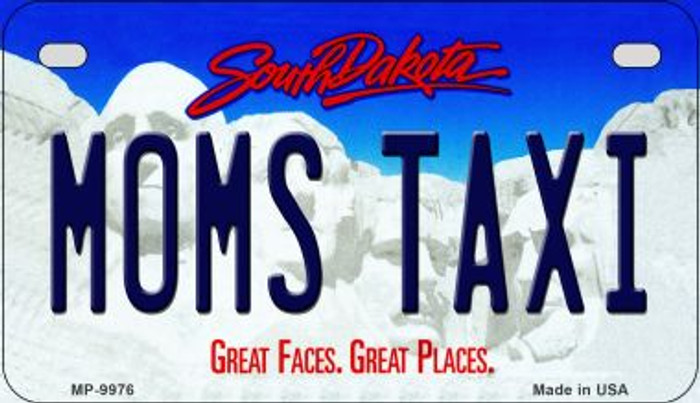 Moms Taxi South Dakota Novelty Metal Motorcycle Plate MP-9976