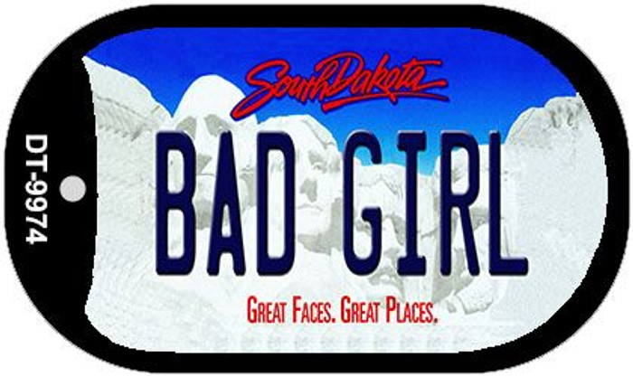 Bad Girl South Dakota Novelty Metal Dog Tag Necklace DT-9974