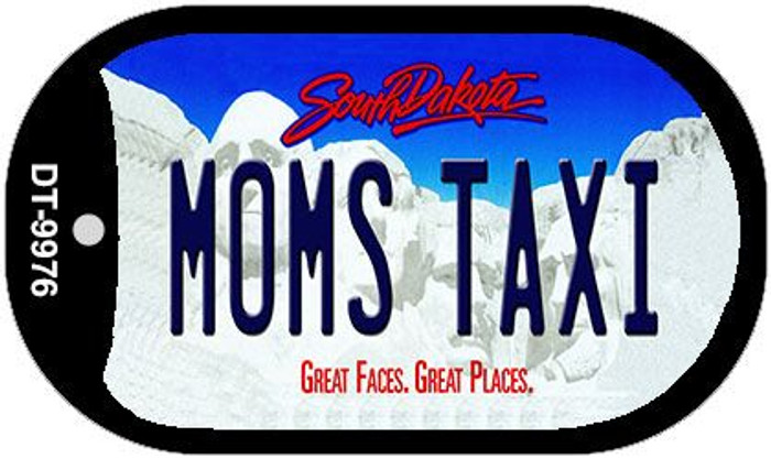 Moms Taxi South Dakota Novelty Metal Dog Tag Necklace DT-9976