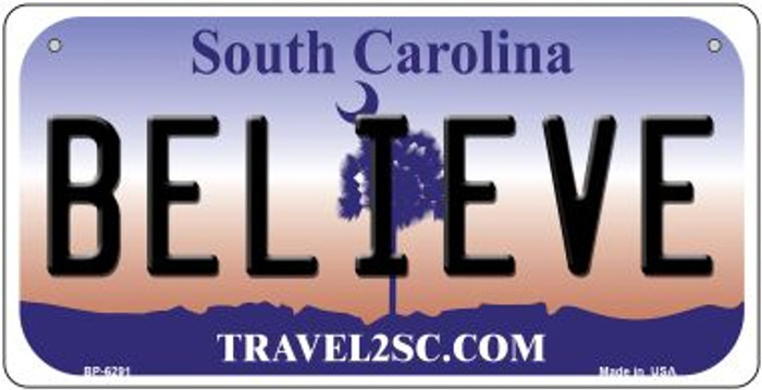 Believe South Carolina Novelty Metal Bicycle Plate BP-6291