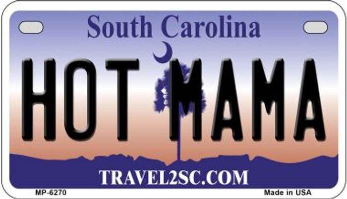 Hot Mama South Carolina Novelty Metal Motorcycle Plate MP-6270