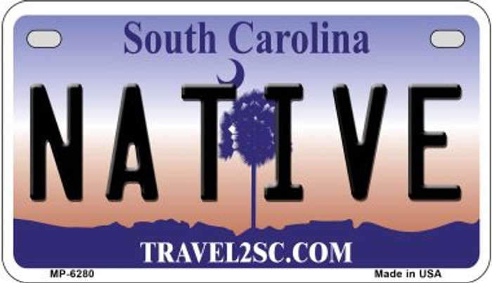 Native South Carolina Novelty Metal Motorcycle Plate MP-6280