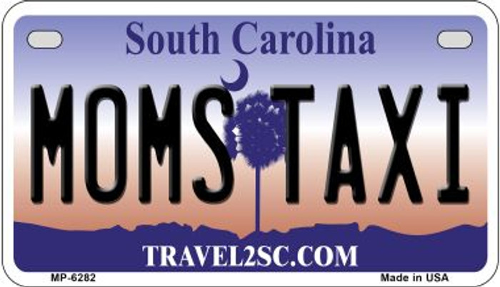 Moms Taxi South Carolina Novelty Metal Motorcycle Plate MP-6282