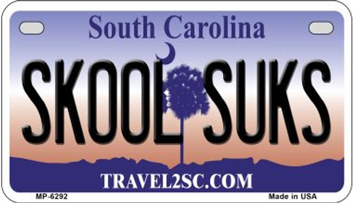 Skool Sucks South Carolina Novelty Metal Motorcycle Plate MP-6292