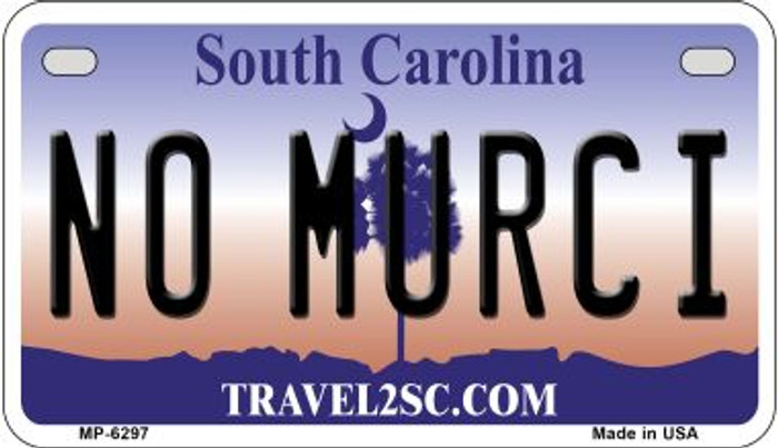 No Murci South Carolina Novelty Metal Motorcycle Plate MP-6297